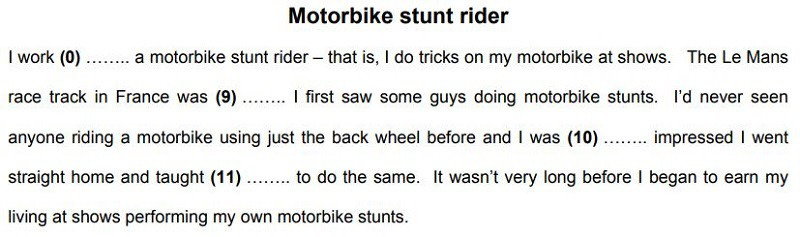 Example paragraph of Reading & Use of English Part 2 task about motorbike stunt riders