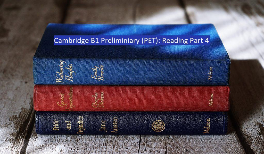 PET Reading Part 4