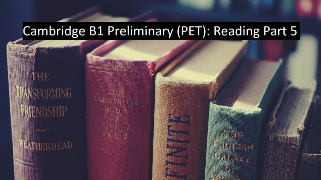 PET Reading Part 5