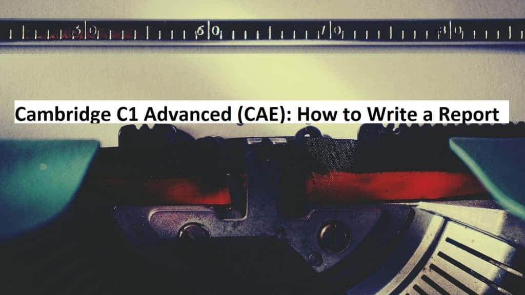 CAE - How to Write a Report