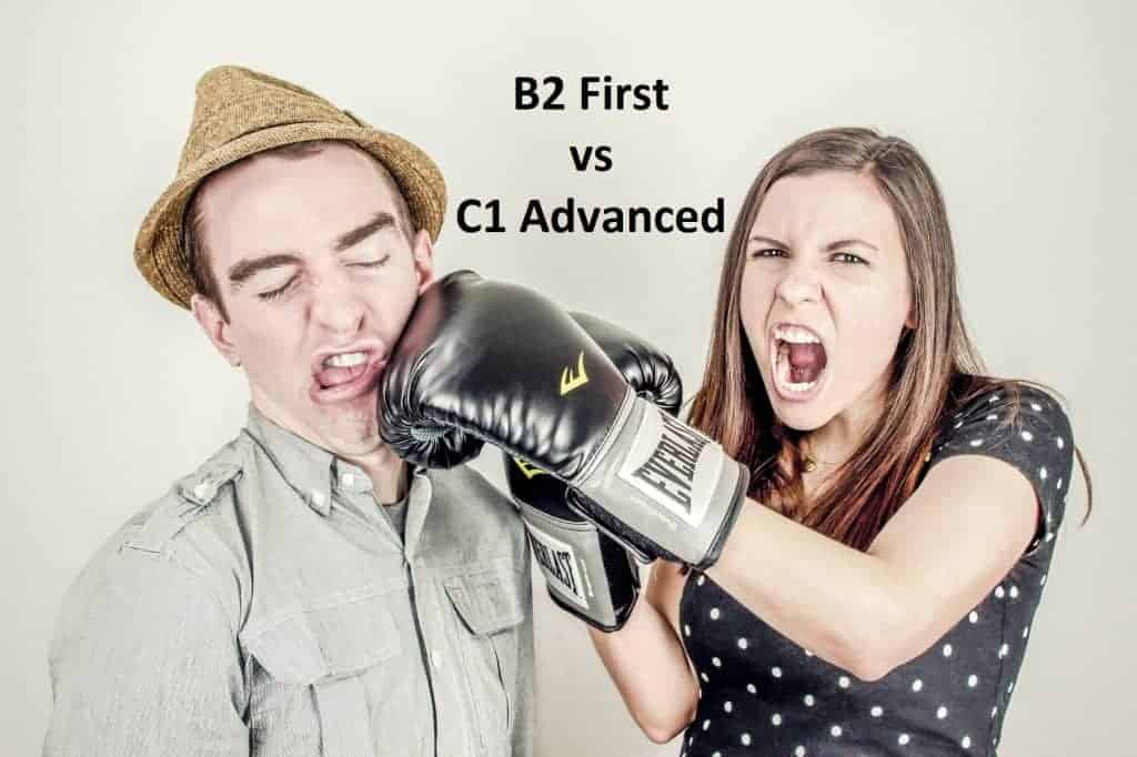 B2 First vs. C1 Advanced