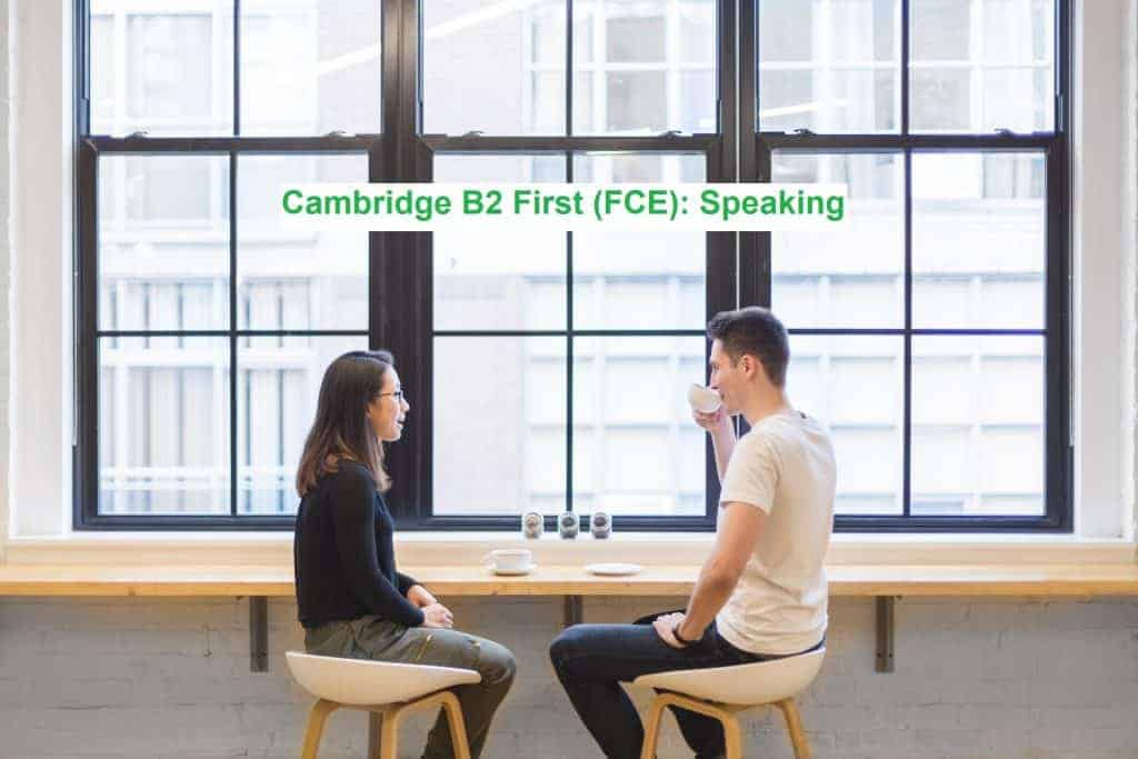 Cambridge B2 First - Speaking
